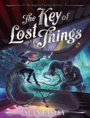 Pdf The Key of Lost Things Telecharger