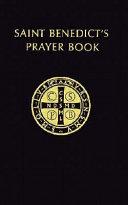 Saint Benedict's Prayer Book for Beginners