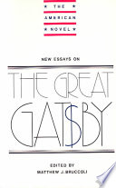 new essays on the great gatsby google books new essays on the great gatsby