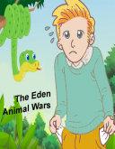 The Eden Animal Wars