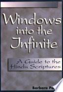 Windows Into the Infinite