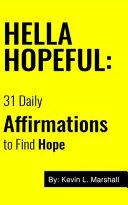 Hella Hopeful