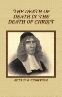 The Death of Death in the Death of Christ Pdf/ePub eBook