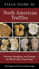Field Guide to North American Truffles Book