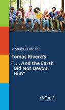 Pdf A Study Guide for Tomas Rivera's