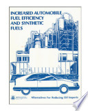 Increased automobile fuel efficiency and synthetic fuels   alternatives for reducing oil imports