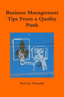 Business Management Tips From a Quality Punk