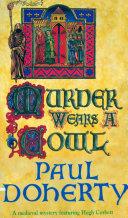 Murder Wears a Cowl  Hugh Corbett Mysteries  Book 6