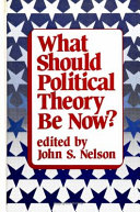 What Should Political Theory Be Now?