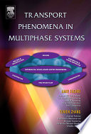 Transport Phenomena in Multiphase Systems Book