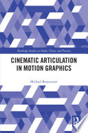 Cinematic Articulation in Motion Graphics