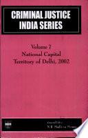 Criminal Justice India Series  National Capital Territory of Delhi  2002