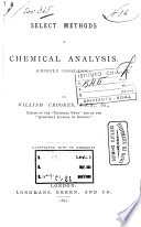 Select Methods in Chemical Analysis   Chiefly Inorganic