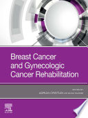Breast Cancer and Gynecological Cancer Rehabilitation E Book