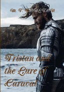 Tristan and the Lure of Caraval