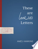 These are Love d  Letters