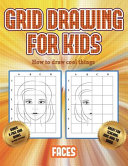 How To Draw Cool Things Grid Drawing For Kids Faces  Book