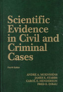 Scientific evidence in civil and criminal cases