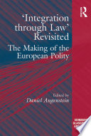 Integration through Law  Revisited