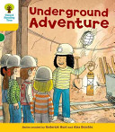 Oxford Reading Tree: Stage 5: More Stories A: Underground Adventure