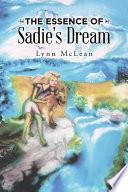 The Essence Of Sadie S Dream Book