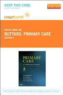 Primary Care - Pageburst E-Book on Vitalsource (Retail Access Card): A Collaborative Practice