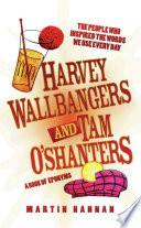Harvey Wallbangers and Tam O Shanters Book PDF