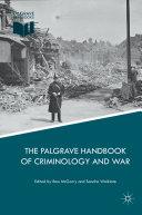 The Palgrave Handbook of Criminology and War