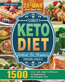 Keto Diet Cookbook For Beginners 2020 2021