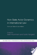Non State Actor Dynamics in International Law Book