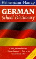 Heinemann Harrap German School Dictionary
