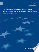 The Conservative Party and European Integration since 1945