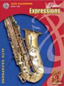 Band Expressions  Alto Saxophone