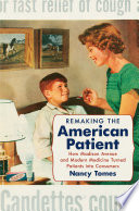 Remaking The American Patient PDF