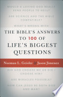 The Bible s Answers to 100 of Life s Biggest Questions