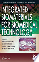 Integrated Biomaterials For Biomedical Technology Book PDF