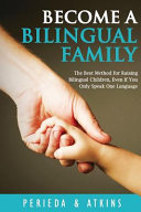 Become a Bilingual Family