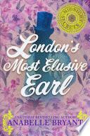 London's Most Elusive Earl