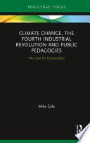 Climate Change  The Fourth Industrial Revolution and Public Pedagogies