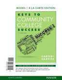 Keys to Community College Success  Books a la Carte Edition