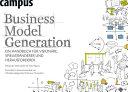 Business Model Generation: Ein Handbuch für Visionäre, ...