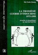 Pdf Troisième guerre d'Indochine 1975-1999 Telecharger