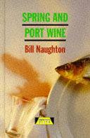 Pdf Spring and Port Wine