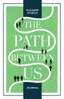The Path Between Us Journal Book PDF