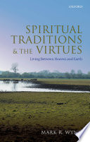 Spiritual Traditions and the Virtues