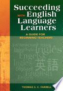 Succeeding with English Language Learners