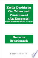 Emile Durkheim on Crime and Punishment  An Exegesis  Book