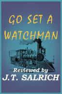 Go Set A Watchman Reviewed