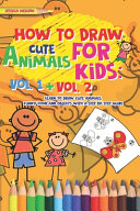 How To Draw Cute Animals For Kids Book