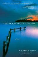 The Sea Is Quiet Tonight